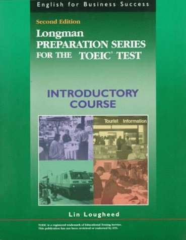 Longman Preparation Series for the TOEIC Test, Introductory Course