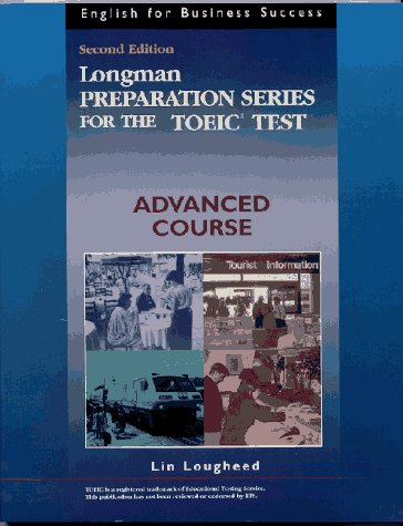 9780201877915: Longman Preparation Series for the TOEIC Test: Advanced Course