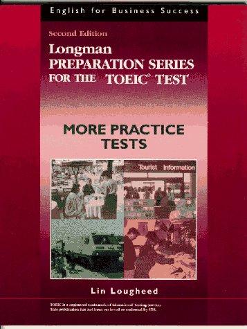Longman Preparation Series for the Toeic Test: Loughheed, Lin, Lougheed,