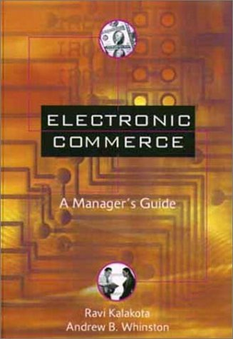 9780201880670: Electronic Commerce: A Manager's Guide