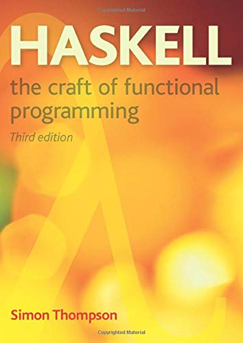 9780201882957: Haskell: The Craft of Functional Programming (3rd Edition) (International Computer Science Series)