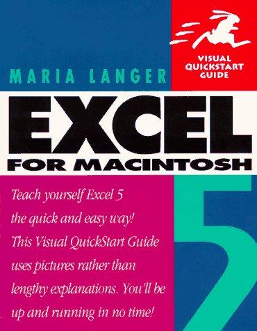 9780201883589: Excel 5 for Macintosh (Visual QuickStart Guide)