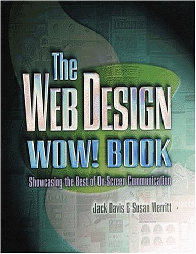 9780201886788: The Web Design WOW! Book