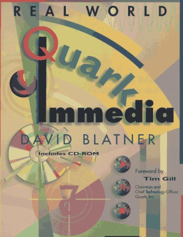 Real World Quarkimmedia, with CD-ROM with CDROM (0201886790) by David Blatner