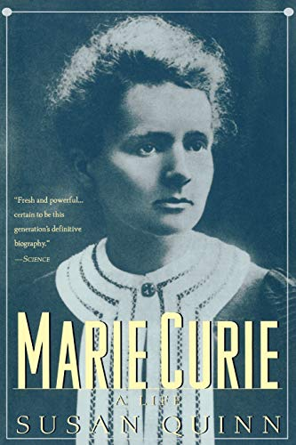 Marie Curie: A Life (Radcliffe Biography Series): Quinn, Susan