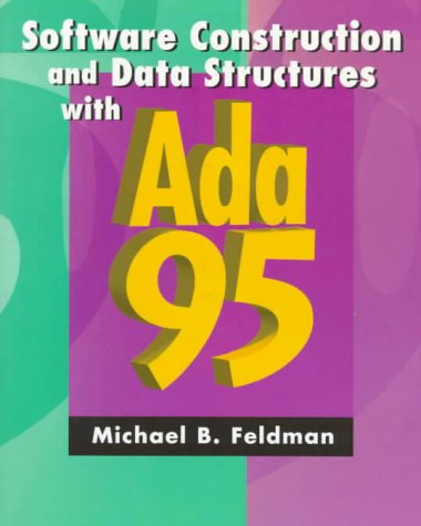 9780201887952: Software Construction and Data Structures With Ada 95