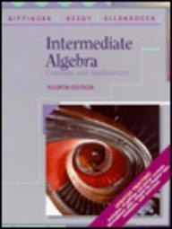 Intermediate Algebra: Concepts and Applications: Mervin L. Keedy;