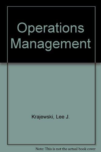 Operations Management: Lee J. Krajewski
