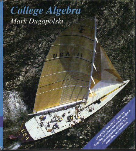 9780201889536: College Algebra: with Graphing Calculator Option/Emphasis: Dugopolski:College Algebra Updated