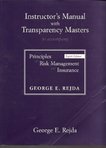 Instructor's Manual with Transparency Masters to accompany: George E. Rejda
