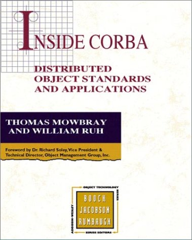 9780201895407: Inside CORBA: Distributed Object Standards and Applications