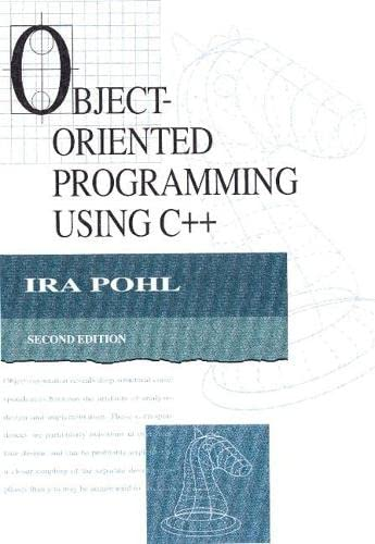9780201895506: Object-Oriented Programming Using C++ (2nd Edition)