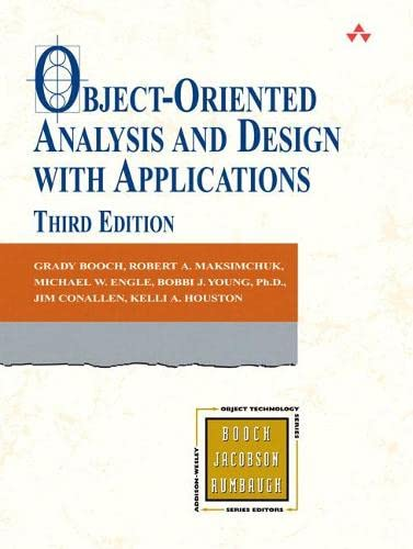 9780201895513: Object Oriented Analysis and Design with Applications (Addison-Wesley Object Technology Series)