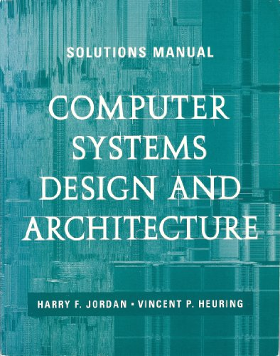 9780201895803: Computer Systems Design and Architecture: Solutions Manual (CAD)
