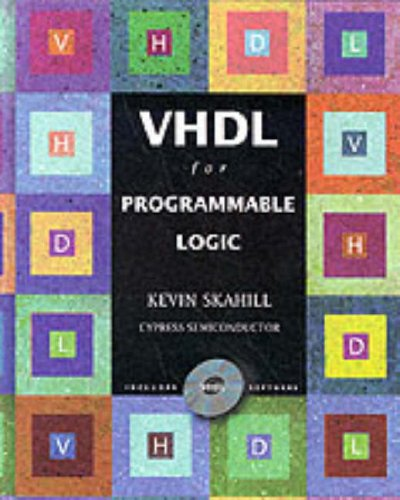 9780201895865: VHDL for Programmable Logics (no software)
