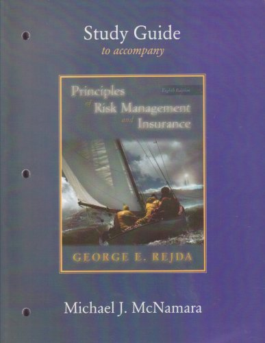 Principles of Risk Management and Insurance: Study: Rejda, George E.