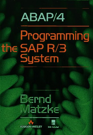 9780201924718: ABAP/4: Programming the SAP(R) R/3(R) System