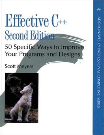 Effective C++: 50 Specific Ways to Improve Your Programs and Design (2nd Edition) (Addison-Wesley Professional Computing) (0201924889) by Scott Meyers