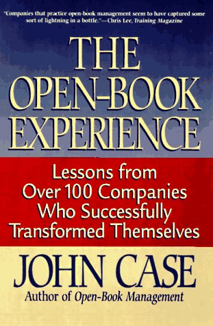 9780201933499: The Open-book Experience: Lessons From Over 100 Companies That Have Transformed Themselves