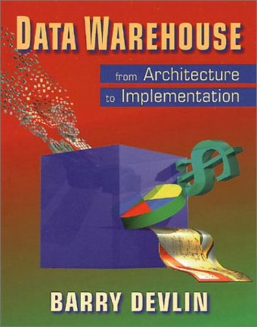 9780201964257: Data Warehouse: From Architecture to Implementation