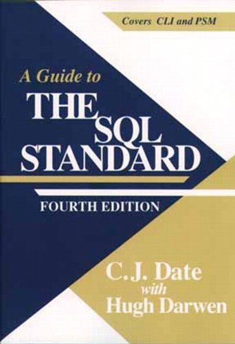 9780201964264: A Guide to SQL Standard (4th Edition)