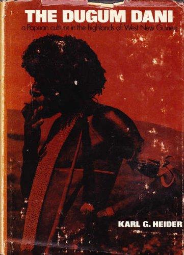 9780202010397: The Dugum Dani: A Papuan Culture in the Highlands of West New Guinea