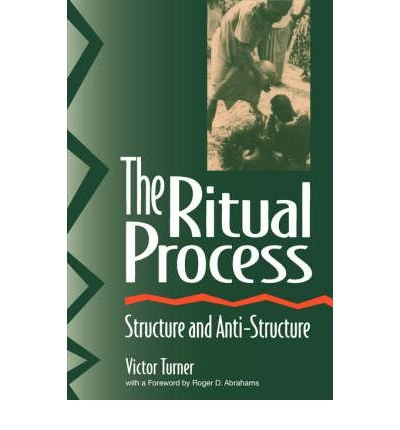 9780202010434: The Ritual Process: Structure and Anti-Structure