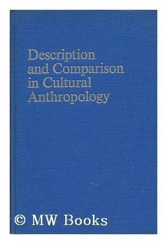 9780202010793: Description and Comparison in Cultural Anthropology (The Lewis Henry Morgan Lectures)