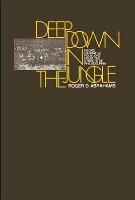 9780202010922: Deep Down in the Jungle: Negro Narrative Folklore from the Streets of Philadelphia