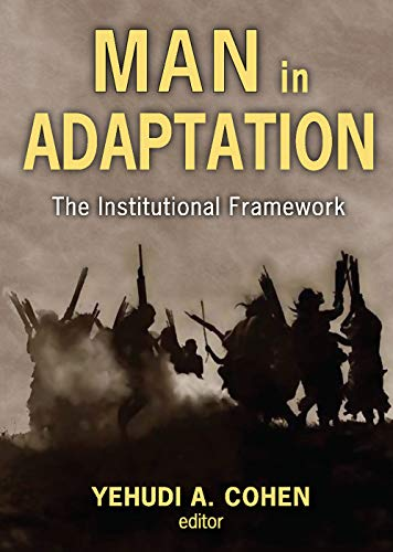 Man in Adaptation: The Institutional Framework