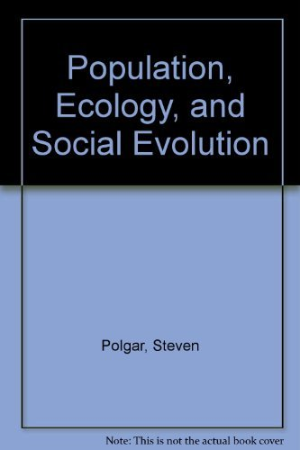 9780202011509: Population, ecology, and social evolution (World anthropology)