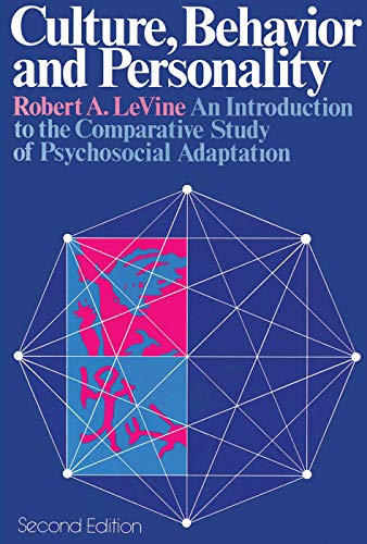9780202011684: Culture, Behavior, and Personality: An Introduction to the Comparative Study of Psychosocial Adaptation