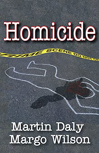 9780202011783: Homicide: Foundations of Human Behavior