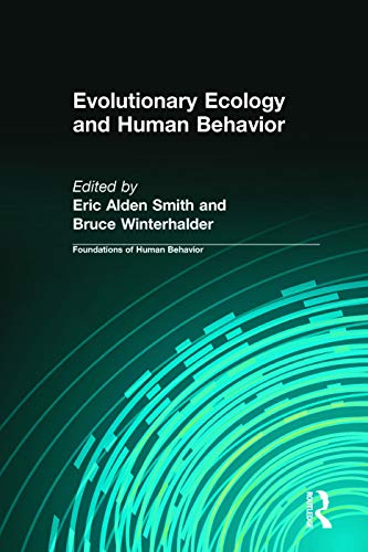 9780202011837: Evolutionary Ecology and Human Behavior (Foundations of Human Behavior)