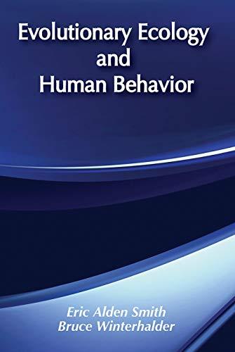 9780202011844: Evolutionary Ecology and Human Behavior (Foundations of Human Behavior)