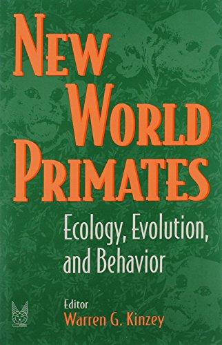9780202011851: New World Primates: Ecology, Evolution, and Behavior (Foundations of Human Behavior)