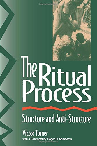 9780202011905: The Ritual Process: Structure and Anti-Structure (Lewis Henry Morgan Lectures)