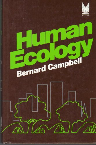 9780202020259: Human Ecology: The Story of Our Place in Nature from Prehistory to the Present