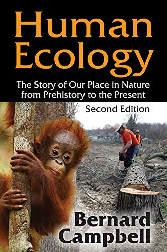 9780202020358: Human Ecology: The Story of Our Place in Nature from Prehistory to the Present