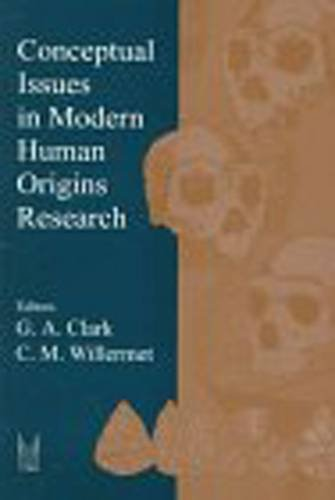 9780202020396: Conceptual Issues in Modern Human Origins Research (Evolutionary Foundations of Human Behavior Series)