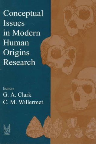 9780202020402: Conceptual Issues in Modern Human Origins Research (Evolutionary Foundations of Human Behavior Series)