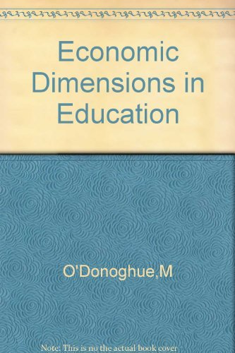 Economic Dimensions in Education