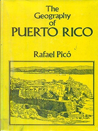The Geography of Puerto Rico: Pico, Rafael