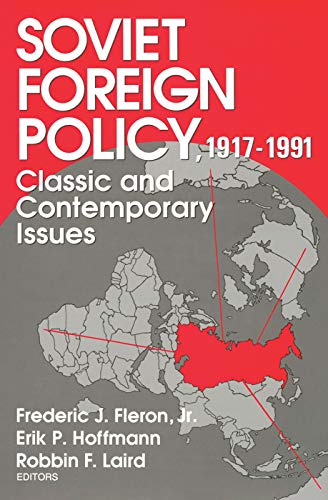9780202241715: Soviet Foreign Policy, 1917-1991: Classic and Contemporary Issues