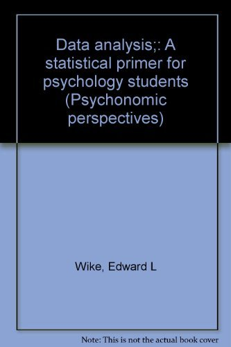 9780202250366: Data analysis;: A statistical primer for psychology students (Psychonomic perspectives)