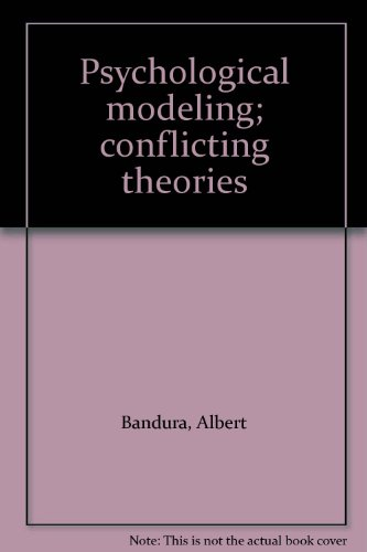 9780202250809: Psychological modeling; conflicting theories
