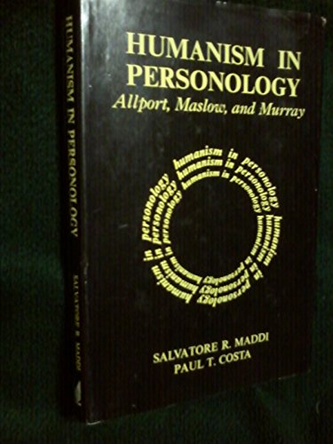9780202250892: Humanism in personology: Allport, Maslow, and Murray