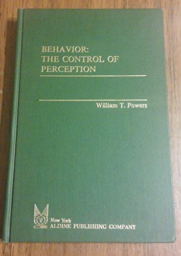 Behavior: The Control of Perception