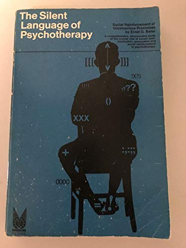 9780202260617: Silent Language of Psychotherapy