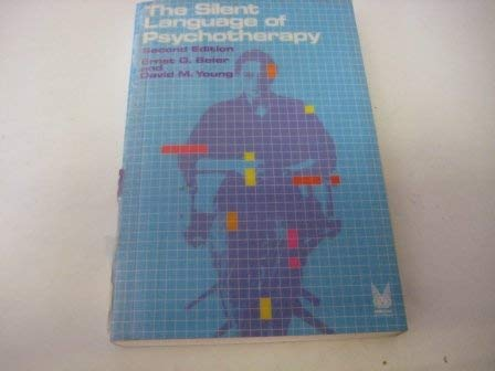 9780202260983: The Silent Language of Psychotherapy : Social Reinforcement of Unconscious